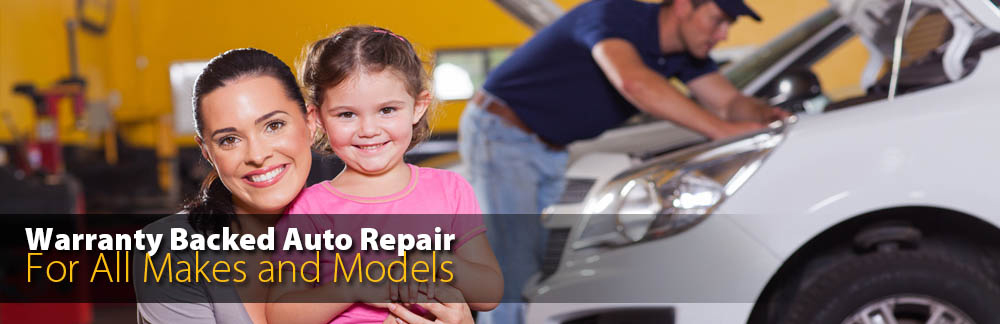 Warranty Backed Auto Repair for All Makes and Models